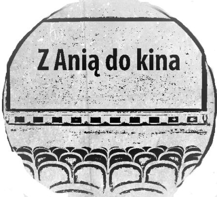 Z Anią do kina