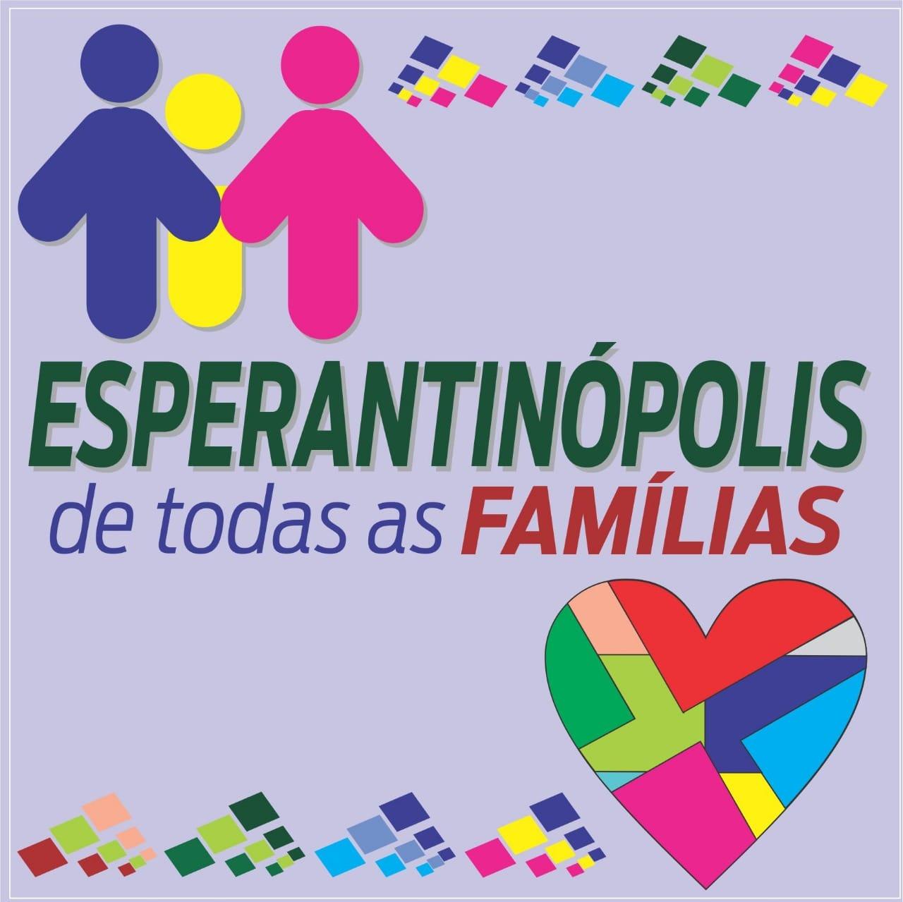 Esperantinópolis é de todas ás famílias