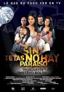 Ver online:Sin tetas no hay paraíso (Sin tetas no hay paraiso) 2010
