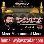 http://www.humaliwalayazadar.com/2015/11/meer-muhammad-meer-kazmi-nohay-2016.html