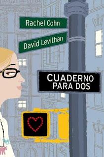 Cuaderno para Dos (Rachel Cohn y David Levithan)