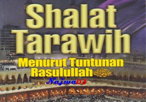 Hadits Shahih Tentang Shalat Sunnah Tarawih