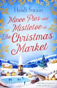 Mince Pies & Mistletoe at the Christmas Market