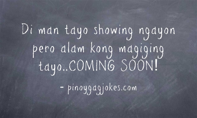 pinoy funny banat love qoutes about  life is like a move pick up lines
