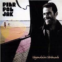 Pierpoljak - Legendaire Serenade