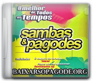 CD Sambas e Pagodes – O Melhor de Todos os Tempos