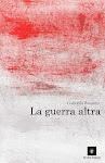 LA GUERRA ALTRA, Gabriella Rossitto