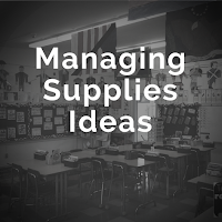 http://teachinginroom6.blogspot.com/search/label/managing%20supplies