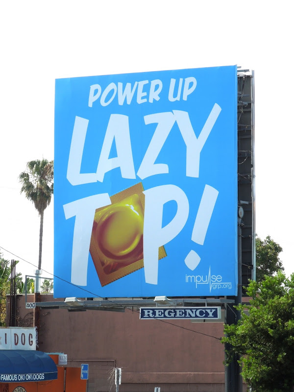 Power Up Lazy Top condom billboard