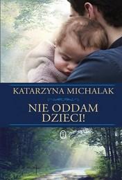 http://lubimyczytac.pl/ksiazka/252492/nie-oddam-dzieci