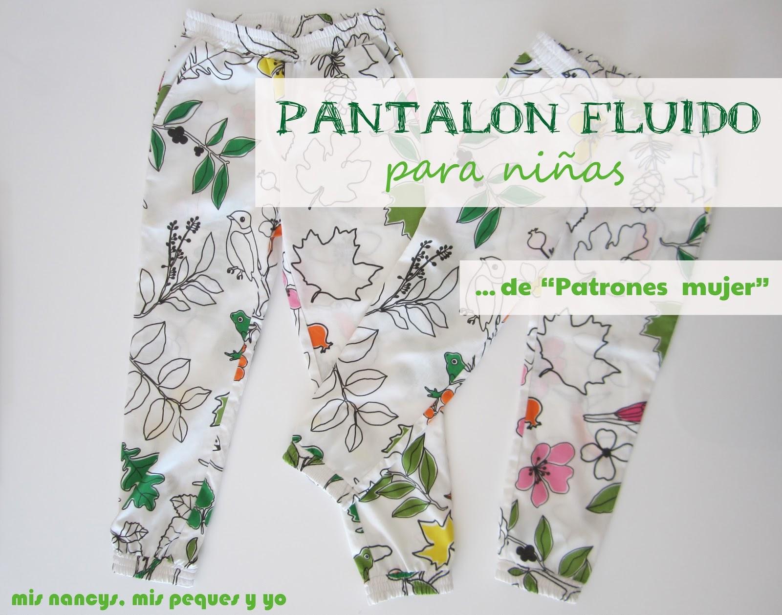 """, mis peques y yo: Pantalón fluido para niñas de """"Patrones mujer"""