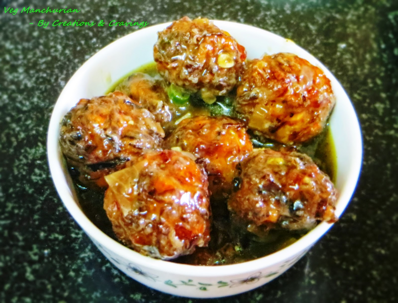 Creations cravings veg manchurian with gravy veg manchurian is an indo chinese fusion recipe indo chinese fusion forumfinder Image collections