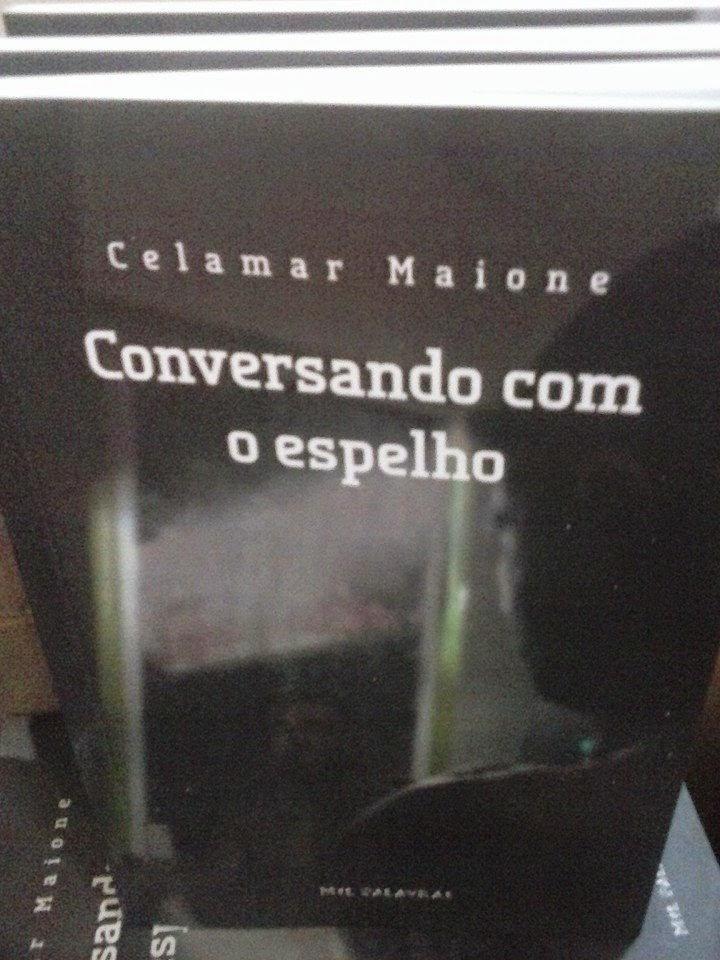 Meu novo livro CONVERSANDO COM O ESPELHO
