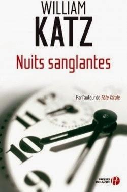 http://www.leslecturesdemylene.com/2014/09/nuits-sanglantes-de-william-katz.html