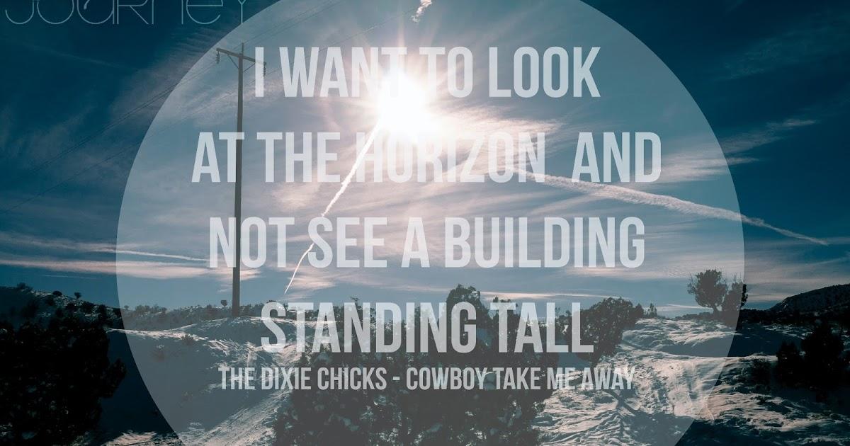 Lyrical Journey: Cowboy Take Me Away