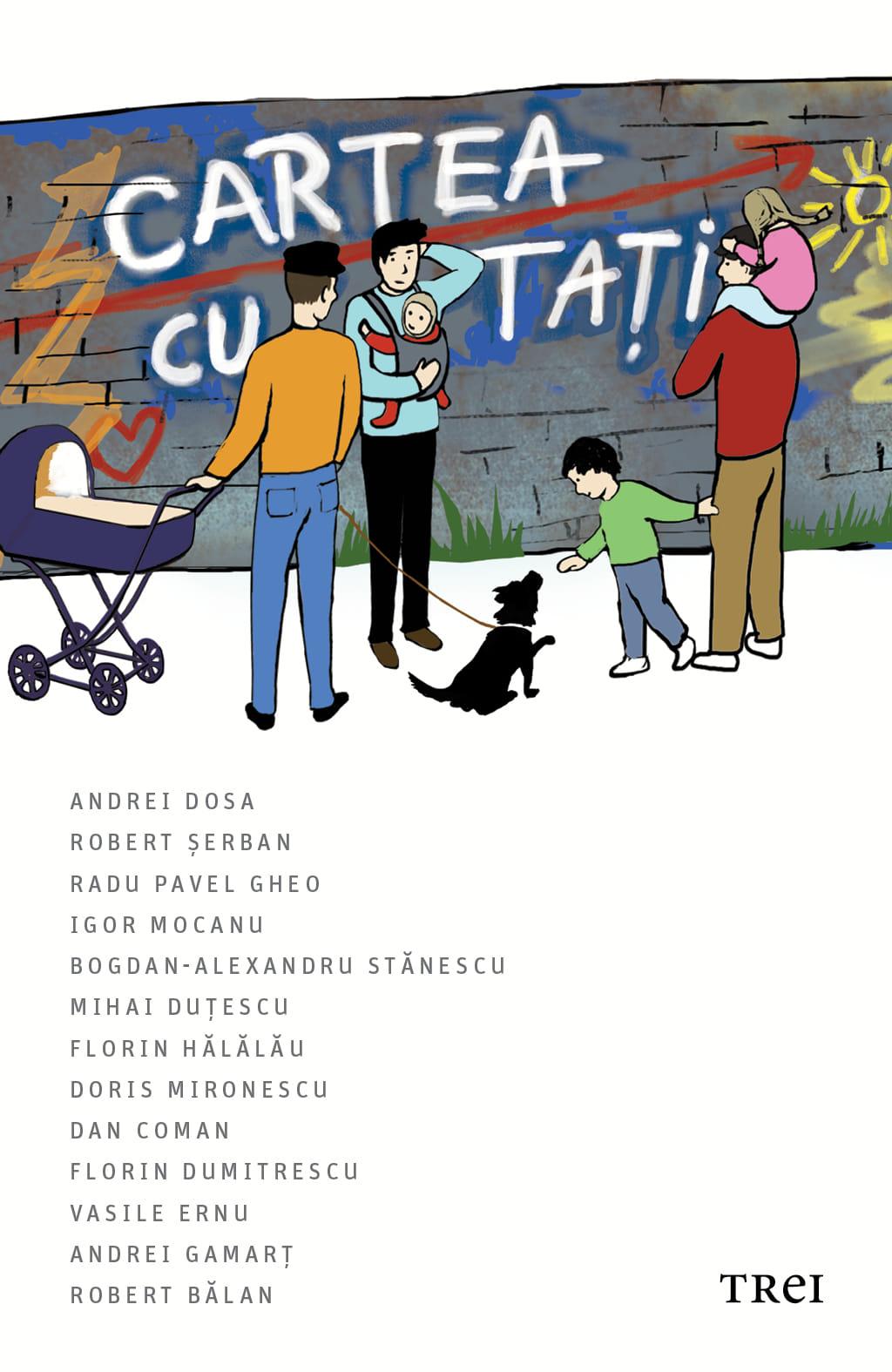 Cartea cu tați, Trei, București, 2021