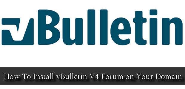 how to install vBulletin v4 forum on your domain