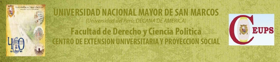CEUPS DE LA FACULTAD DE DERECHO          Y CIENCIA POLITICA DE LA UNMSM