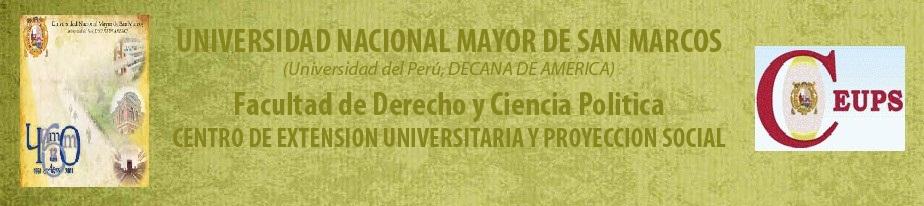 CEUPS DE LA FACULTAD DE DERECHO          Y CIENCIA POLITICA DE LA UNMSM