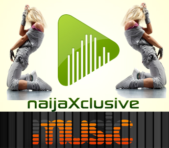 naijaXclusive MUSIC