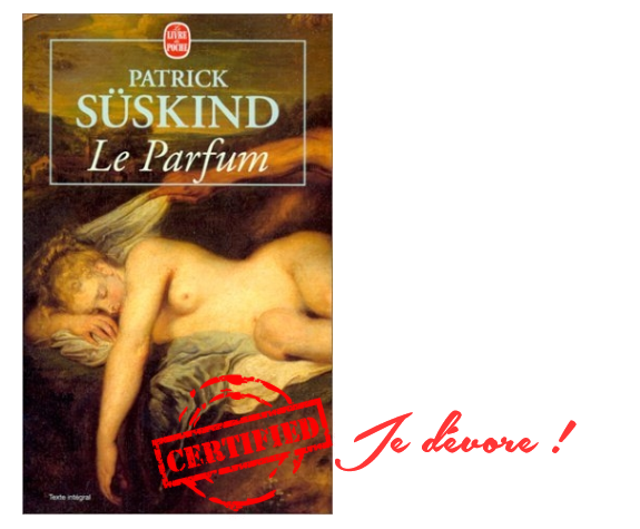 Le Parfum - Patrick Süskind critique