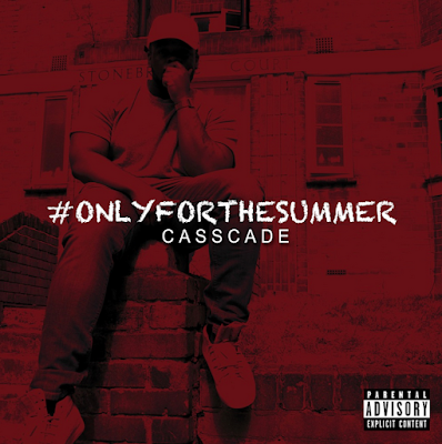 Casscade - Only For The Summer mixtape cover
