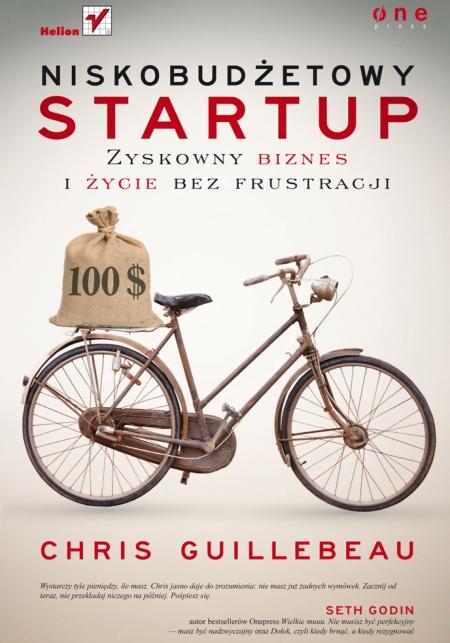 """Okładka książki """"Niskobudżetowy startup"""" Chrisa Guillebeau"""