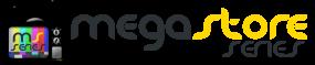 Megastore Series
