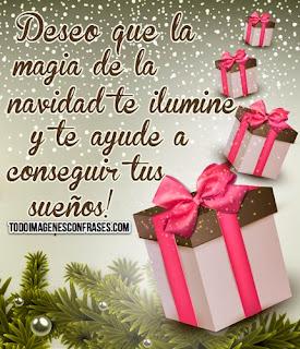 Frases De Navidad: Deseo Que La Magia De La Navidad Te Ilumine Y Te Ayude A Conseguir Tus Sueños