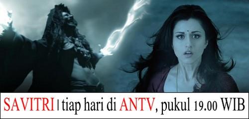 "Poster daftar sinopsis film India ""Savitri"" ANTV (Ep 1 s.d 25)"