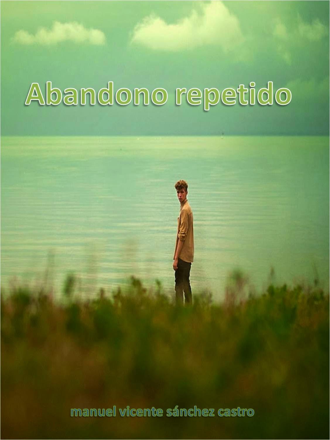 ABANDONO REPETIDO