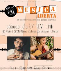 Hoje, 27 FEV, tem Música Aberta