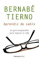 Bernabe Tierno Aprendiz de sabio - La guia insuperable para mejorar tu vida