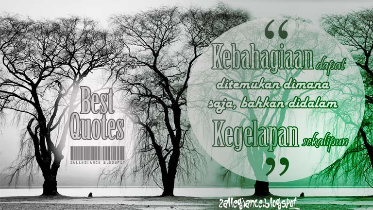 Best Quotes Every Day Your Life. Kutipan Bijak Terbaik.
