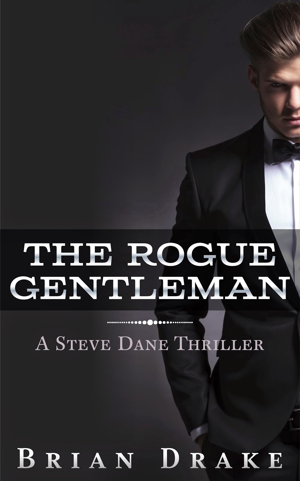 The Rogue Gentleman--FREE DOWNLOAD
