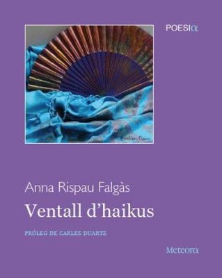 Ventall d'haikus (Anna Rispau i Falgàs)