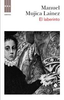 El Laberinto - Manuel Mújica Lainez