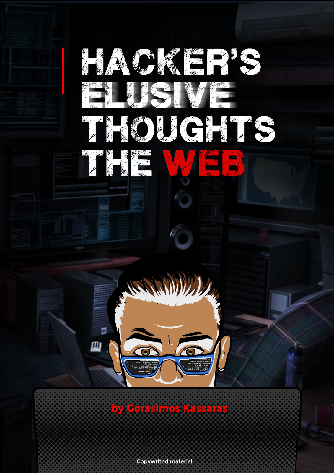 Hacker's Elusive Thoughts