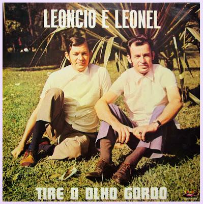 Leoncio e Leonel - Tire o Olho Gordo