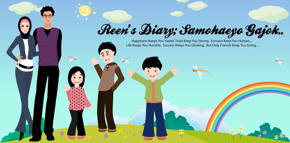 Reen's Diary; Samohaeyo Gajok.