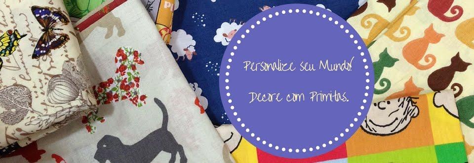 Primitas: Fronhas, Almofadas, Placas Decorativas e outras cositas más!