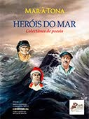 """Heróis do Mar"" Colectânea de Poesia"