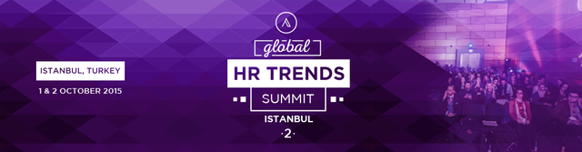 Global HR Trends Summit, October 1-2, 2015, Istanbul