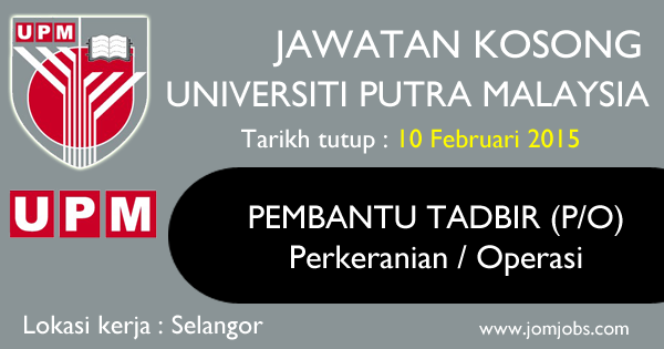 Jawatan Kosong Universiti Putra Malaysia (UPM) 2015 Terkini