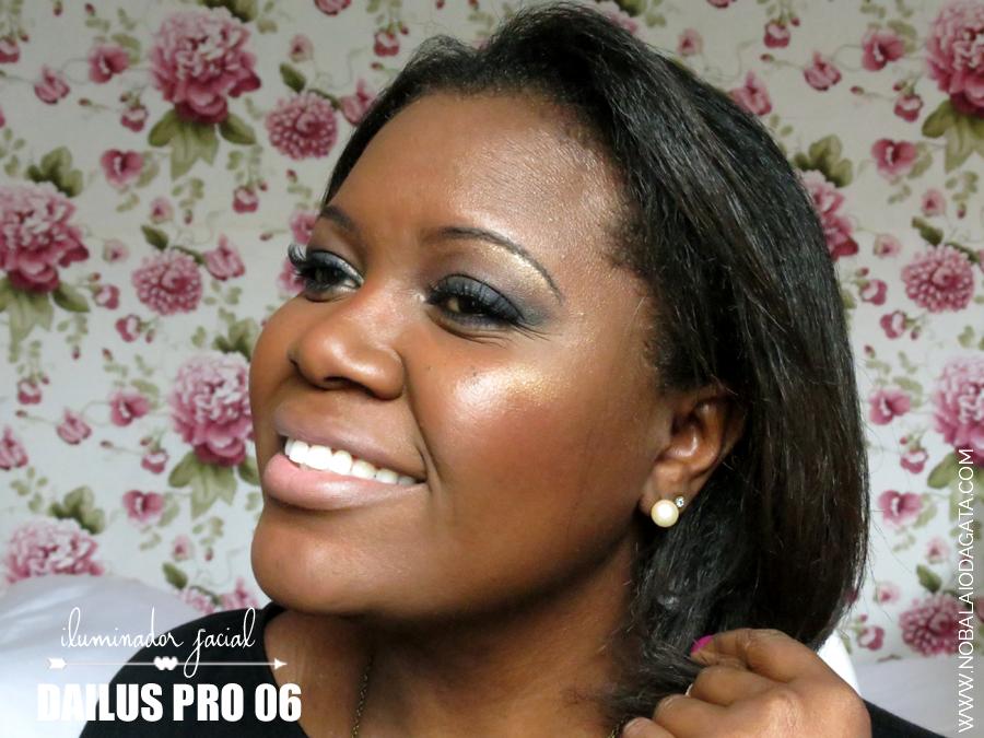 Iluminador Facial Dailus PRO - 06 | Blog No Balaio da Gata