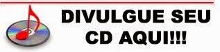 ...::: DIVULGUE SEU CD :::..