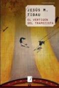El vertigen del trapezista (2008)