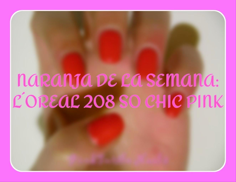 http://pinkturtlenails.blogspot.com.es/2015/04/naranja-de-la-semana-loreal-208-so-chic.html