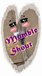 Mumble shout