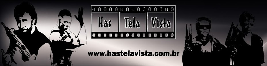 Has Tela Vista - Filmes, trailers, notícias, curiosidades...